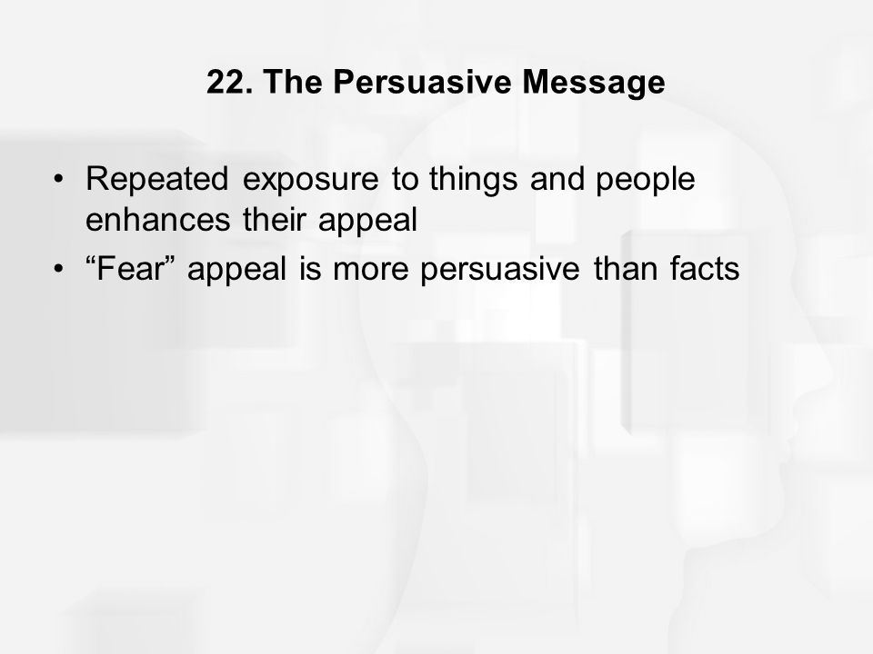 22. The Persuasive Message