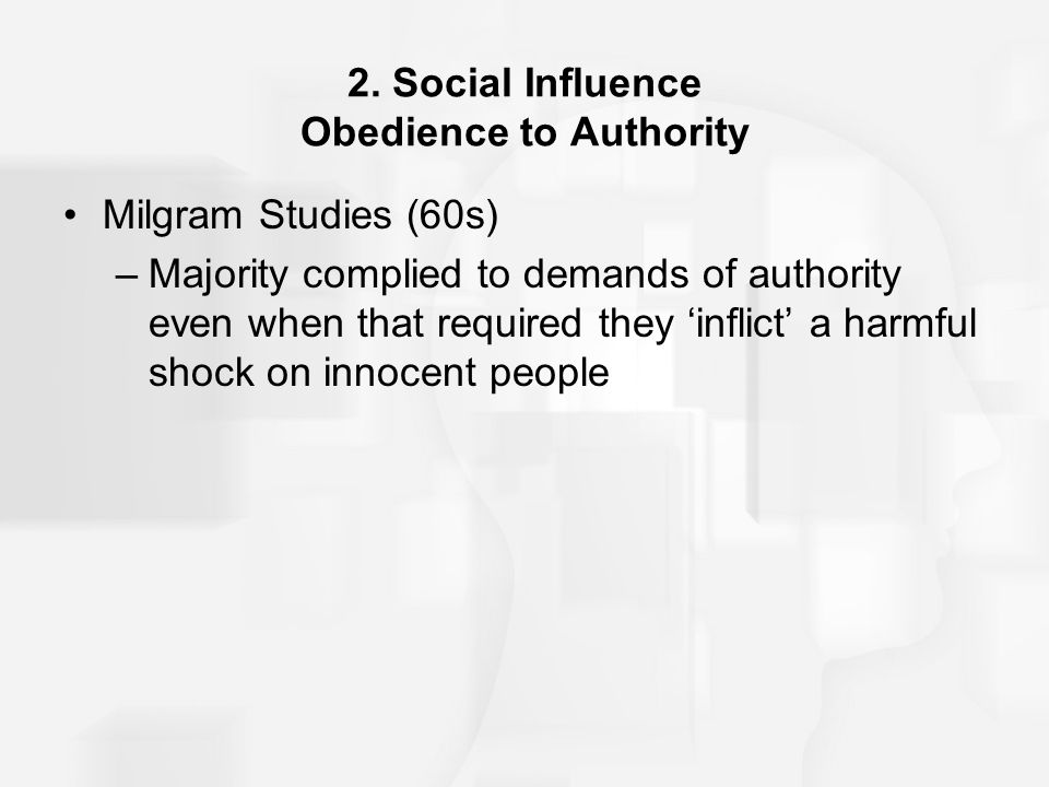2. Social Influence Obedience to Authority