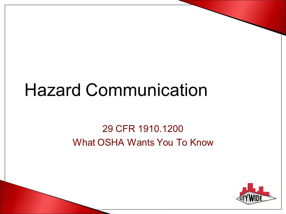 29 CFR 1910.1200 What OSHA Wants You To Know