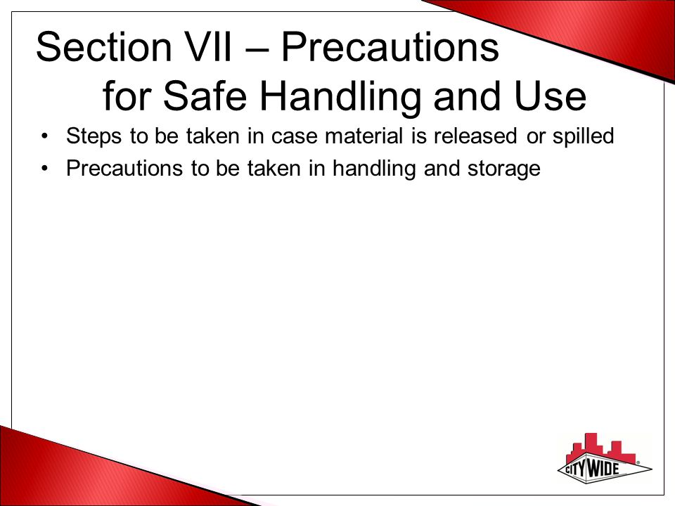 Section VII – Precautions for Safe Handling and Use