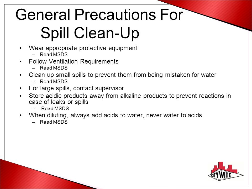 General Precautions For Spill Clean-Up