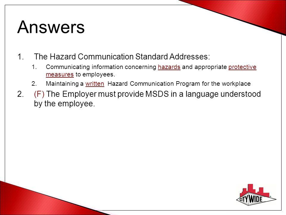 Answers The Hazard Communication Standard Addresses:
