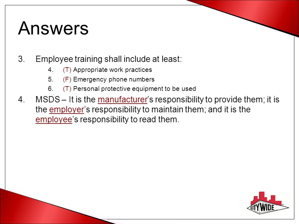 Answers Employee training shall include at least: