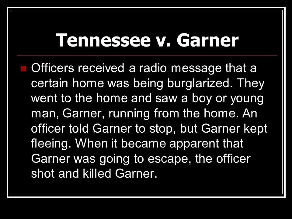 Tennessee v. Garner