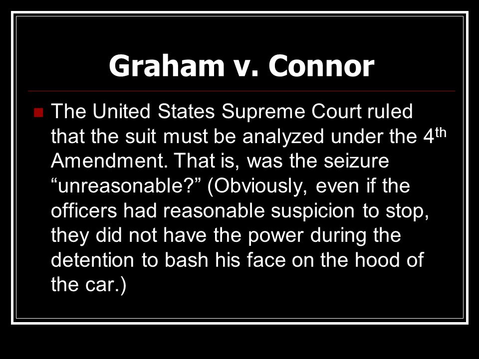 Graham v. Connor