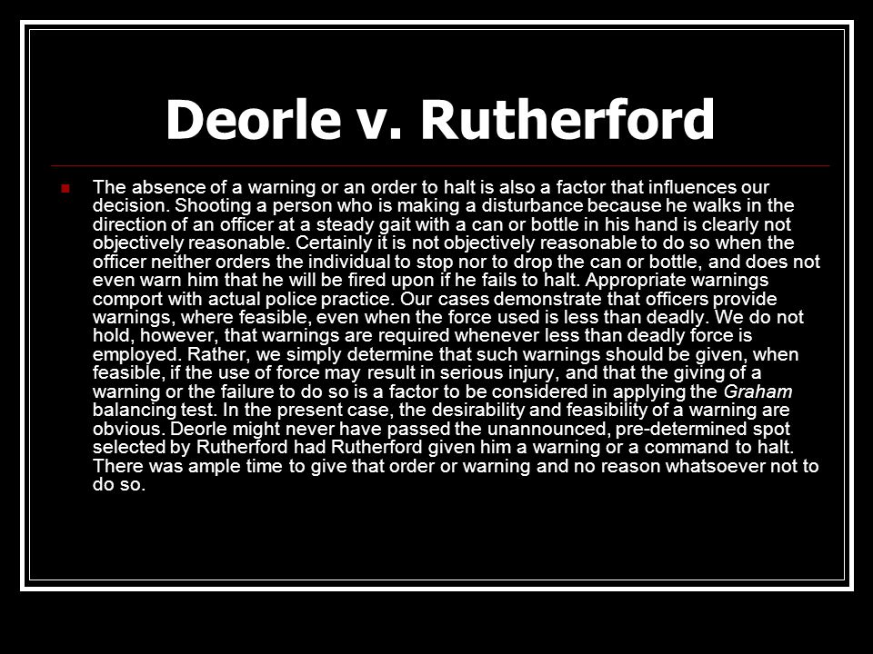 Deorle v. Rutherford