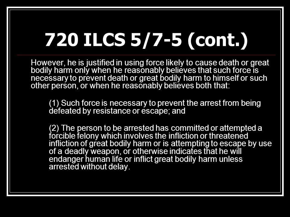 720 ILCS 5/7-5 (cont.)