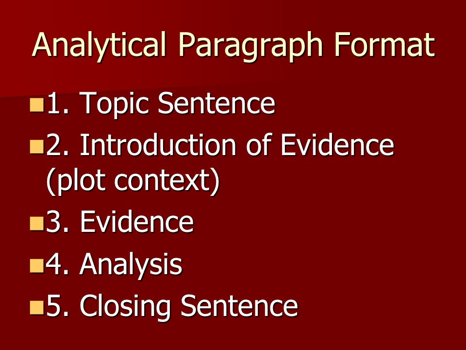 Analytical Paragraph Format