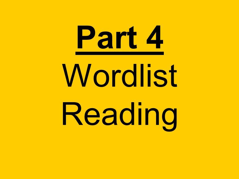 Part 4 Wordlist Reading