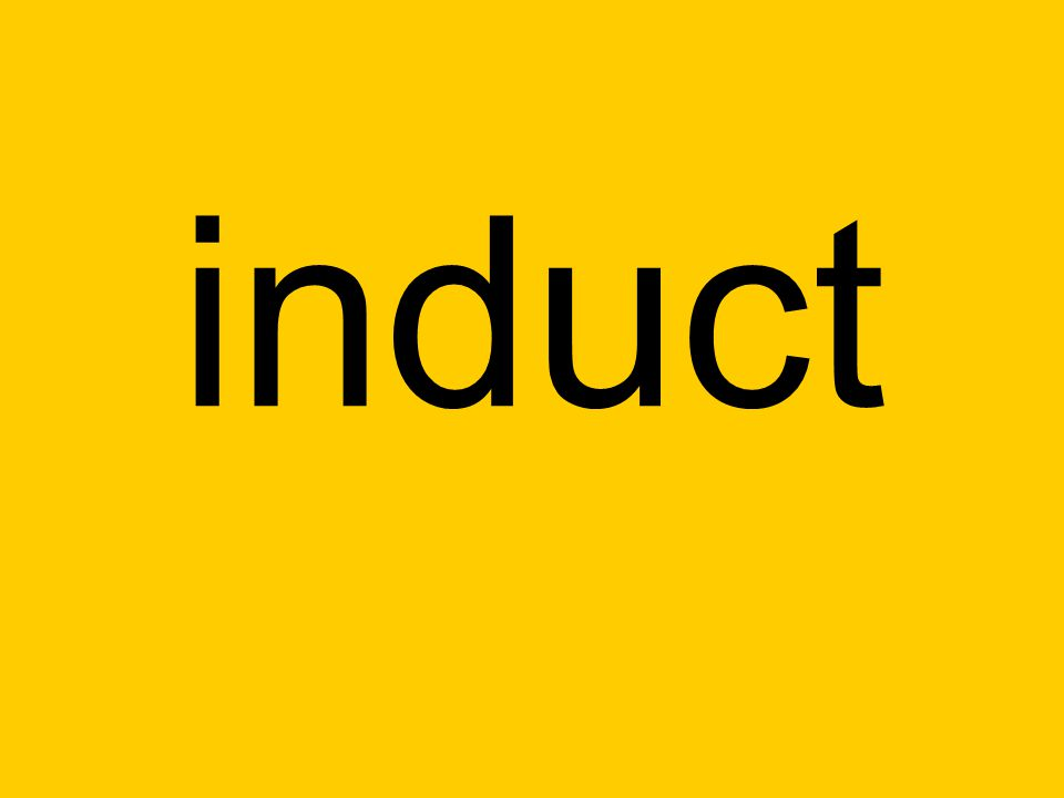 induct