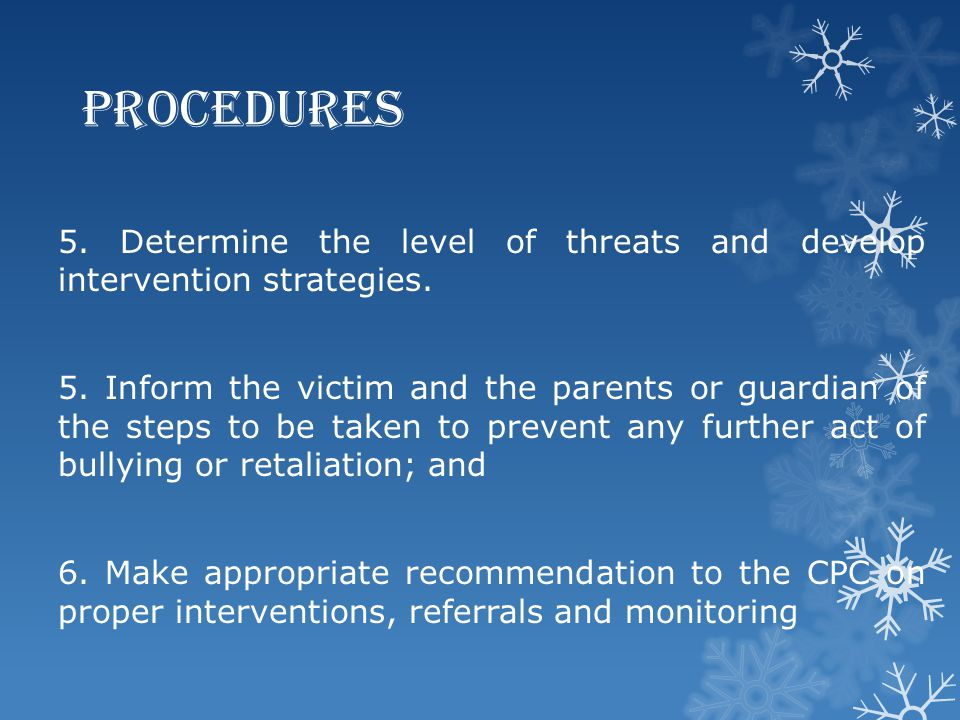 Procedures 5. Determine the level of threats and develop intervention strategies.