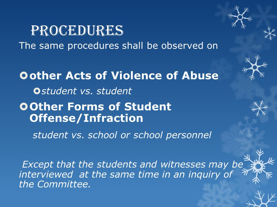 PROCEDURES other Acts of Violence of Abuse