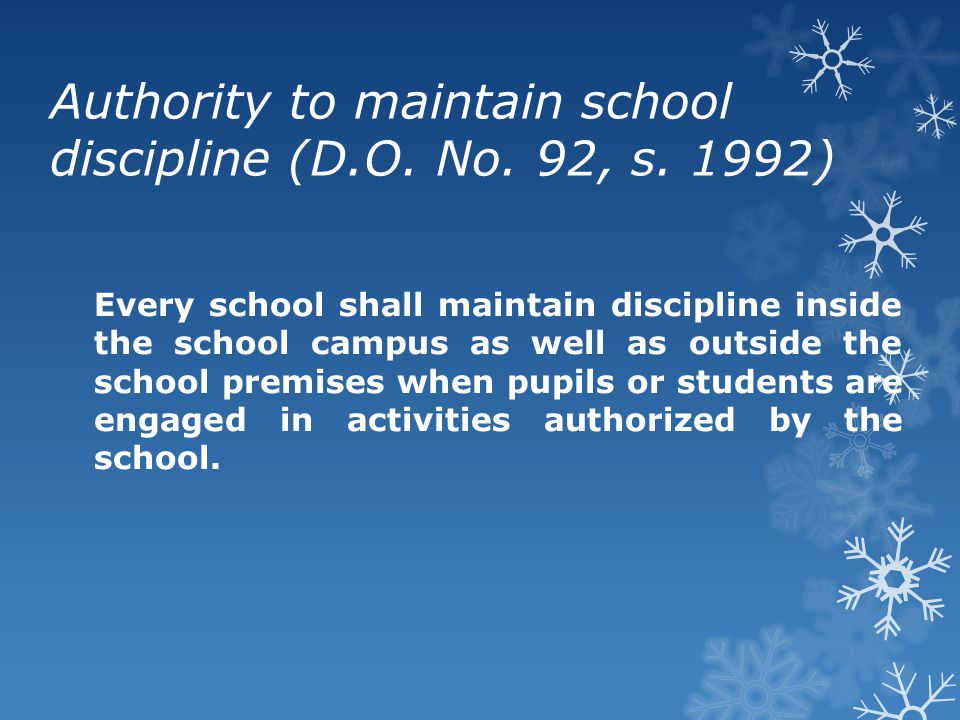 Authority to maintain school discipline (D.O. No. 92, s. 1992)