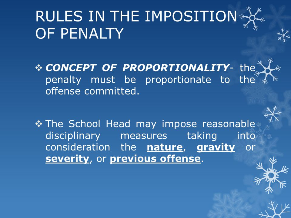 RULES IN THE IMPOSITION OF PENALTY