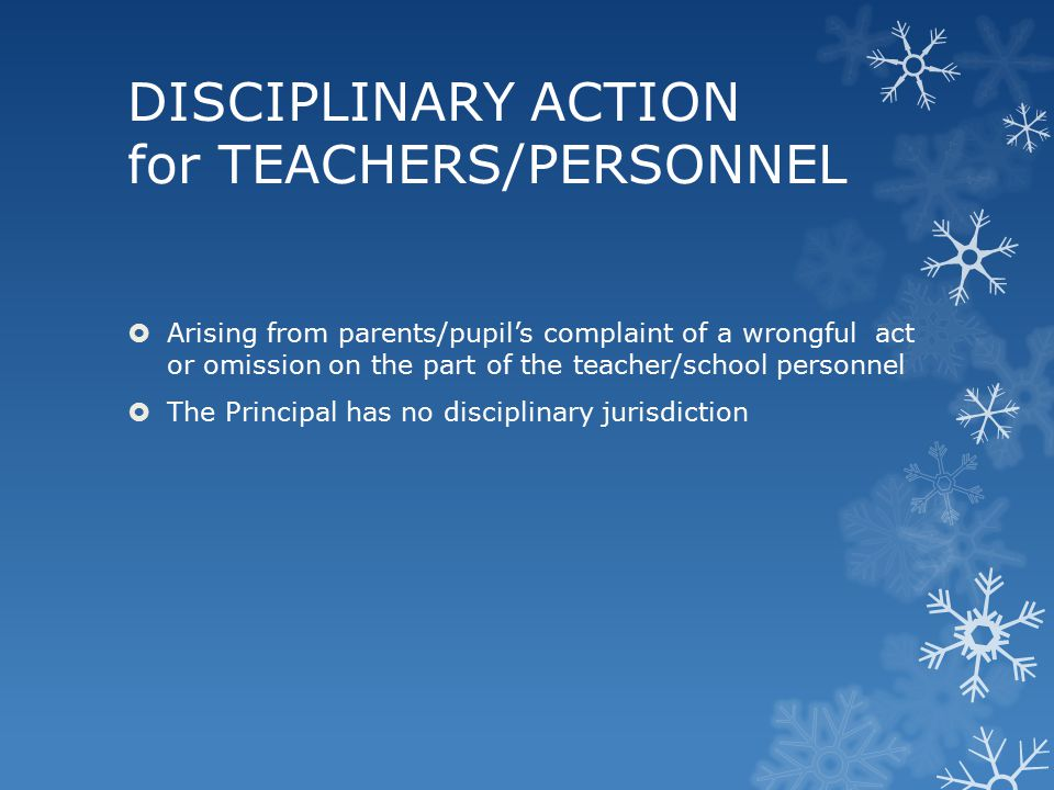DISCIPLINARY ACTION for TEACHERS/PERSONNEL
