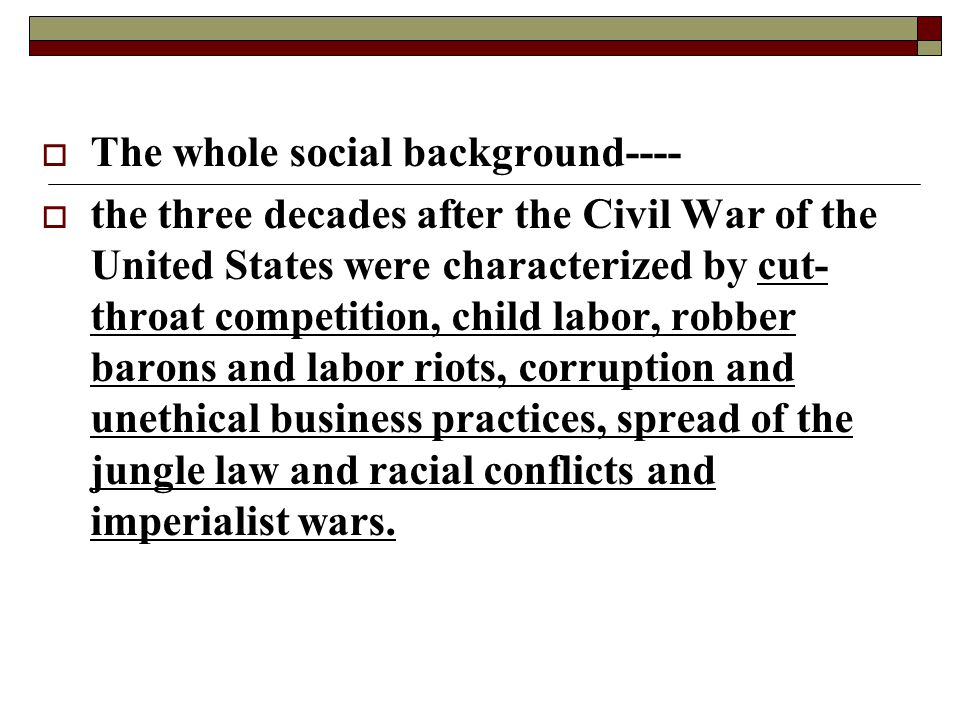 The whole social background----