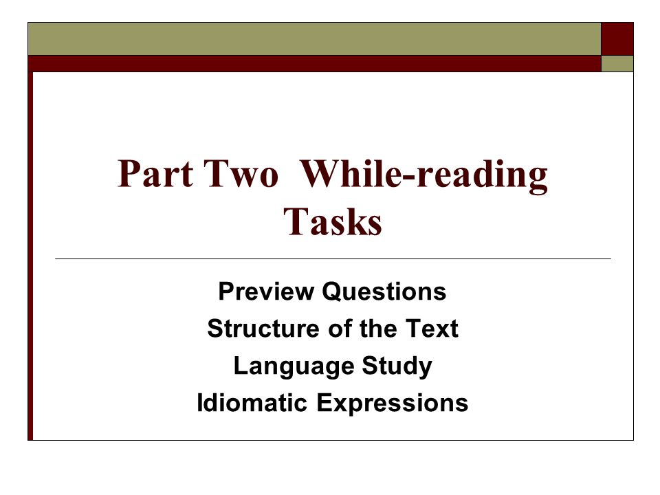 Part Two While-reading Tasks