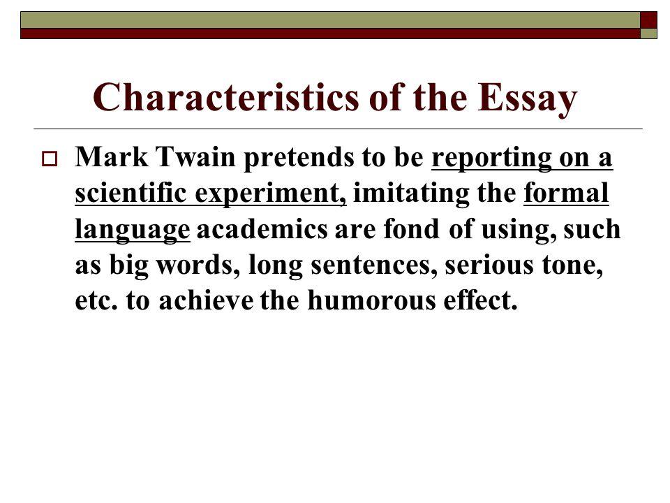Characteristics of the Essay