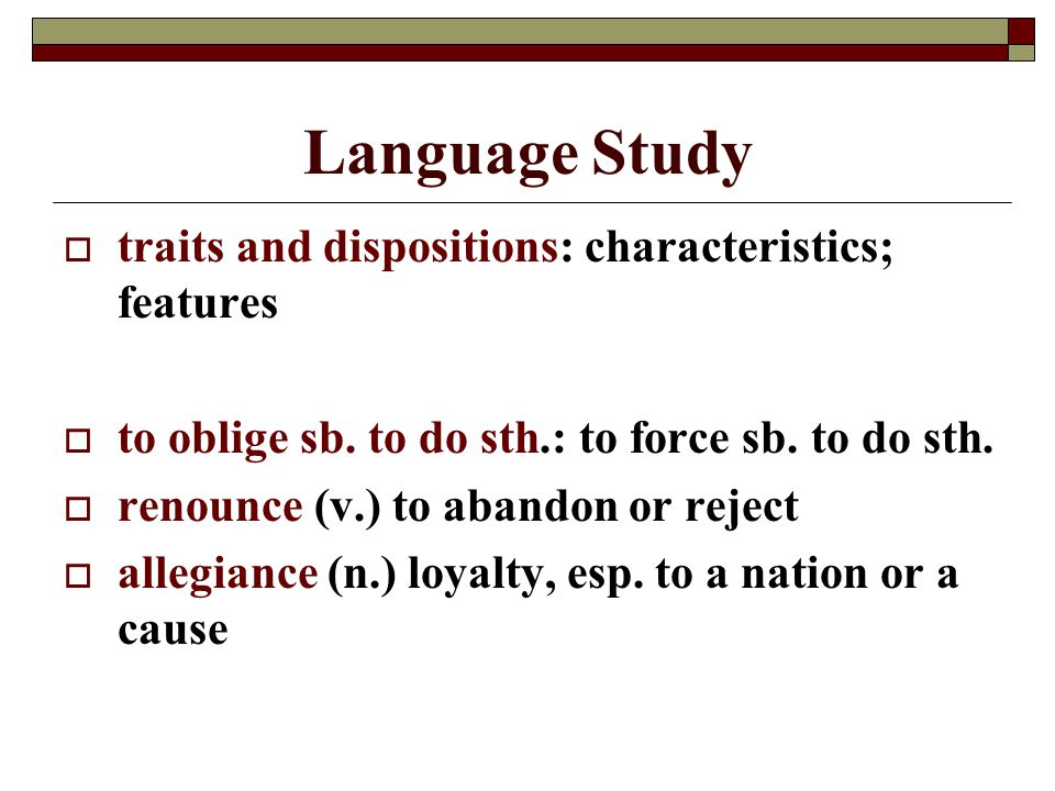 Language Study traits and dispositions: characteristics; features