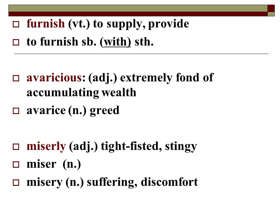 furnish (vt.) to supply, provide