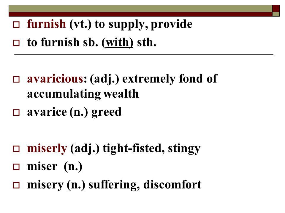 furnish (vt.) to supply, provide