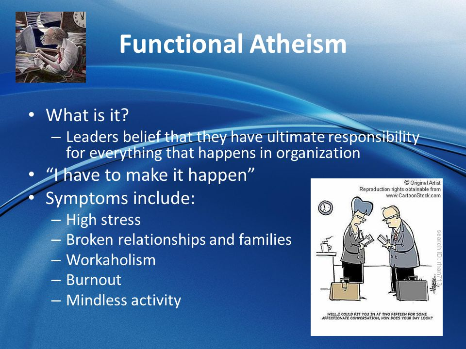 Functional Atheism What is it I have to make it happen