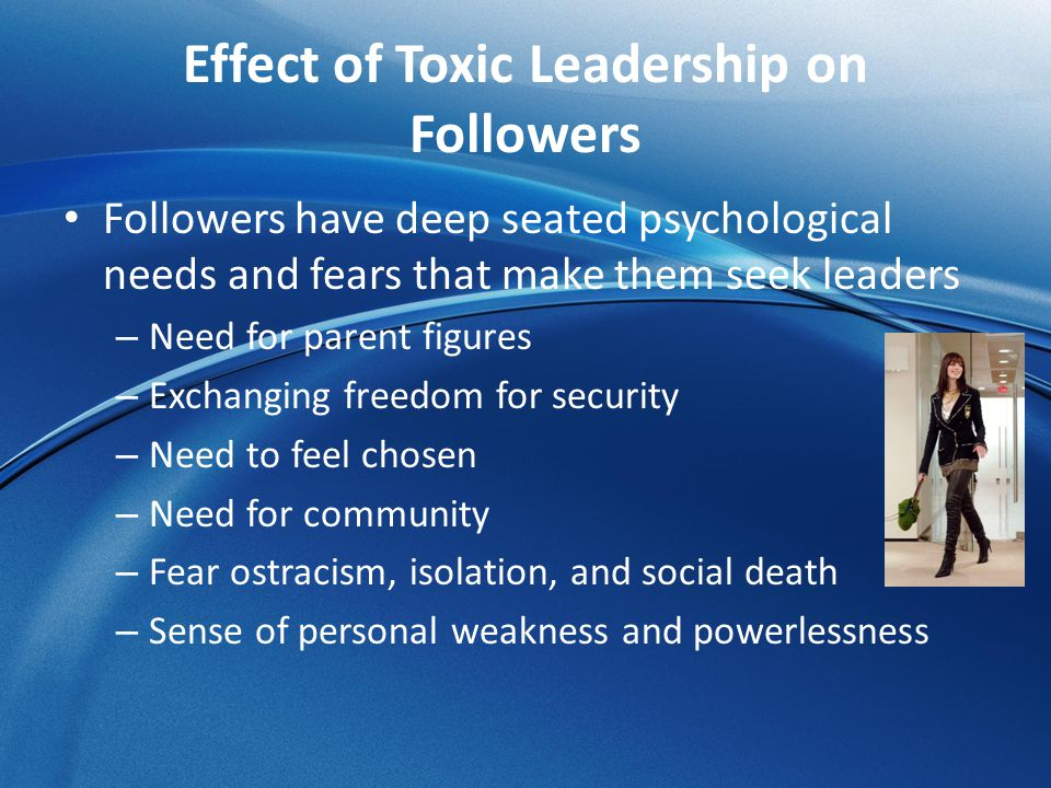 Effect of Toxic Leadership on Followers