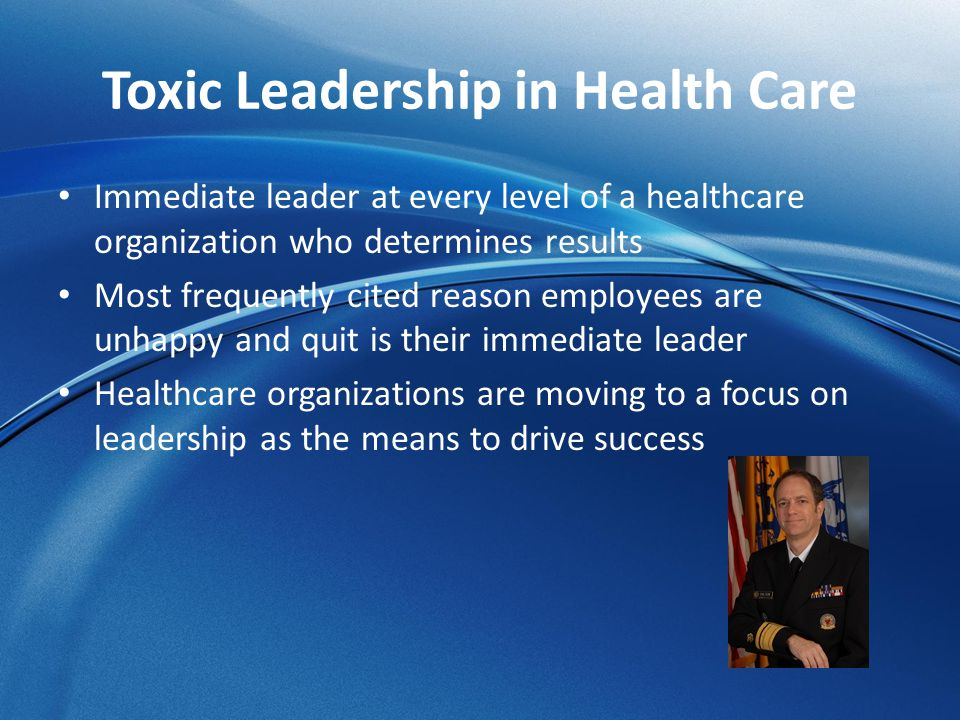 Toxic Leadership in Health Care