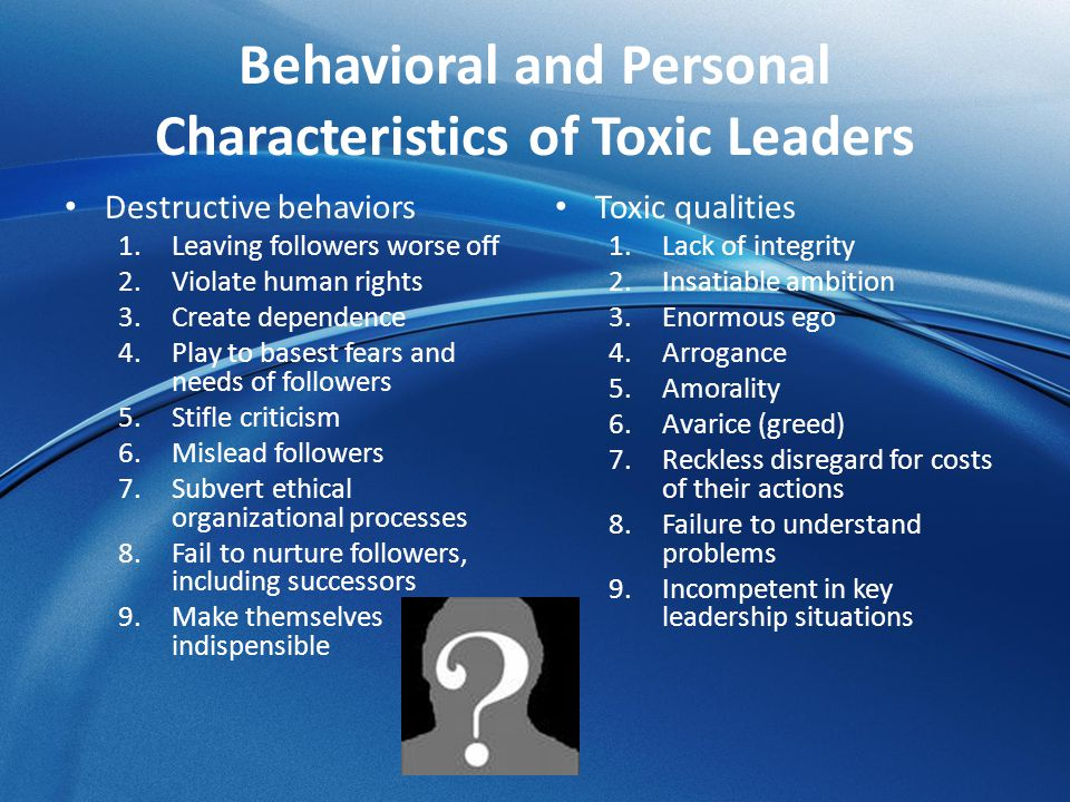 Behavioral and Personal Characteristics of Toxic Leaders