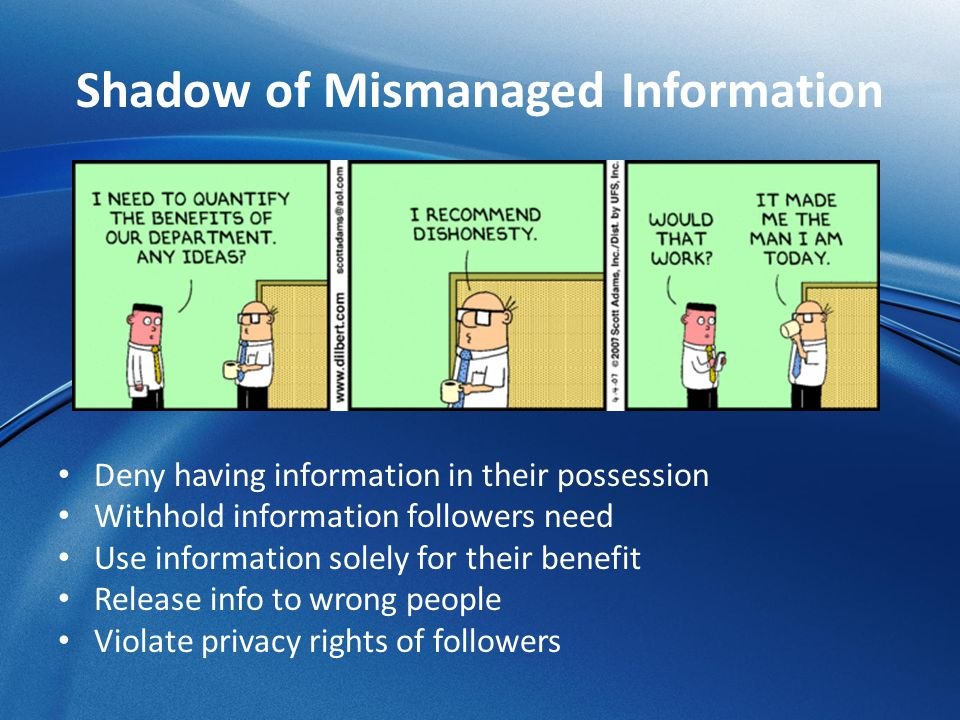 Shadow of Mismanaged Information