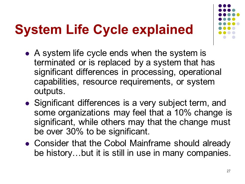 System Life Cycle explained