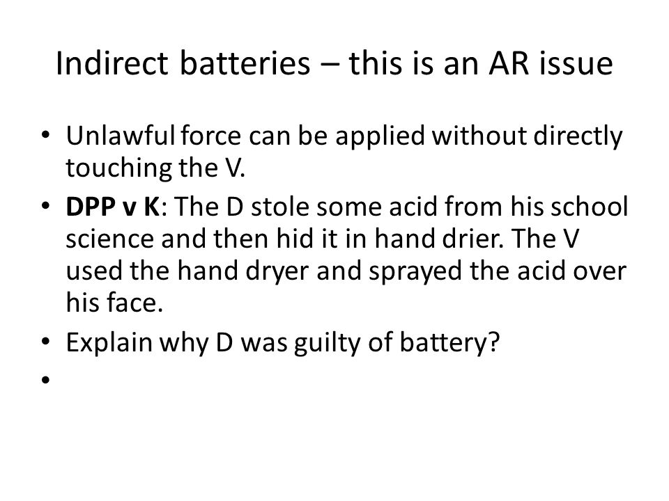 Indirect batteries – this is an AR issue