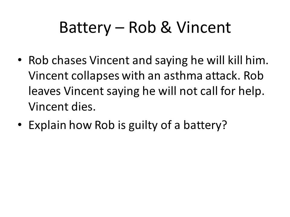 Battery – Rob & Vincent