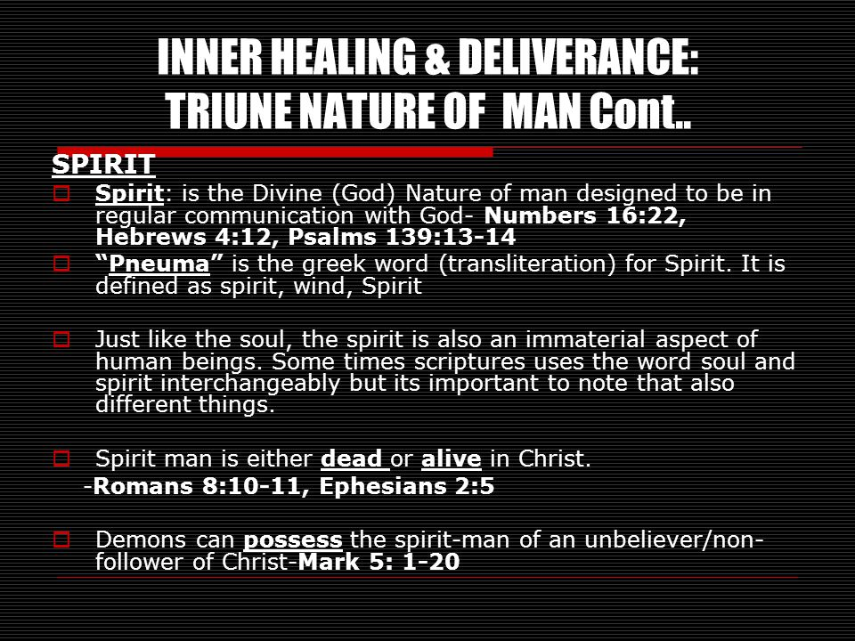 INNER HEALING & DELIVERANCE: TRIUNE NATURE OF MAN Cont..