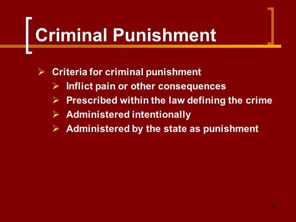 Criminal Punishment Criteria for criminal punishment