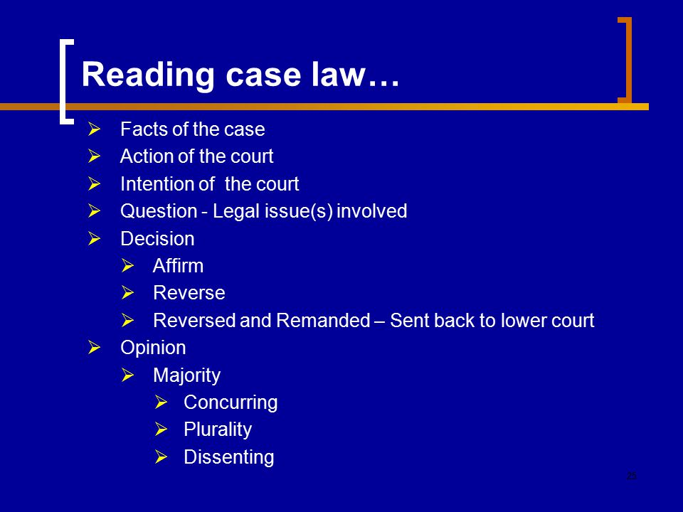 Reading case law… Facts of the case Action of the court