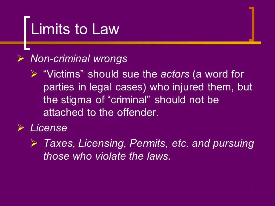Limits to Law Non-criminal wrongs