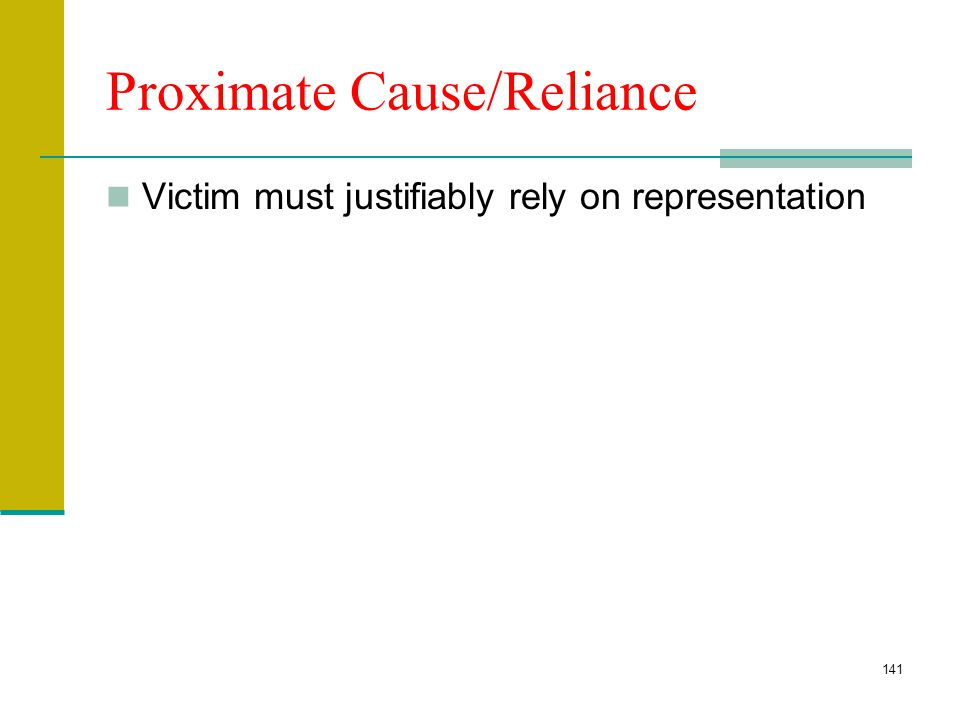 Proximate Cause/Reliance