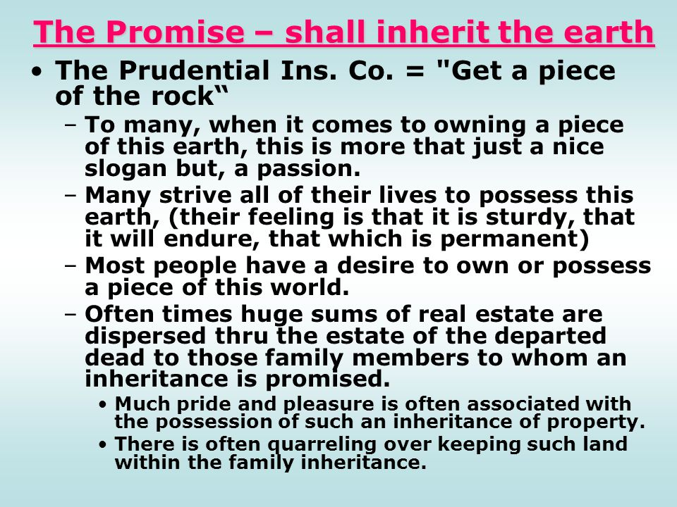 The Promise – shall inherit the earth
