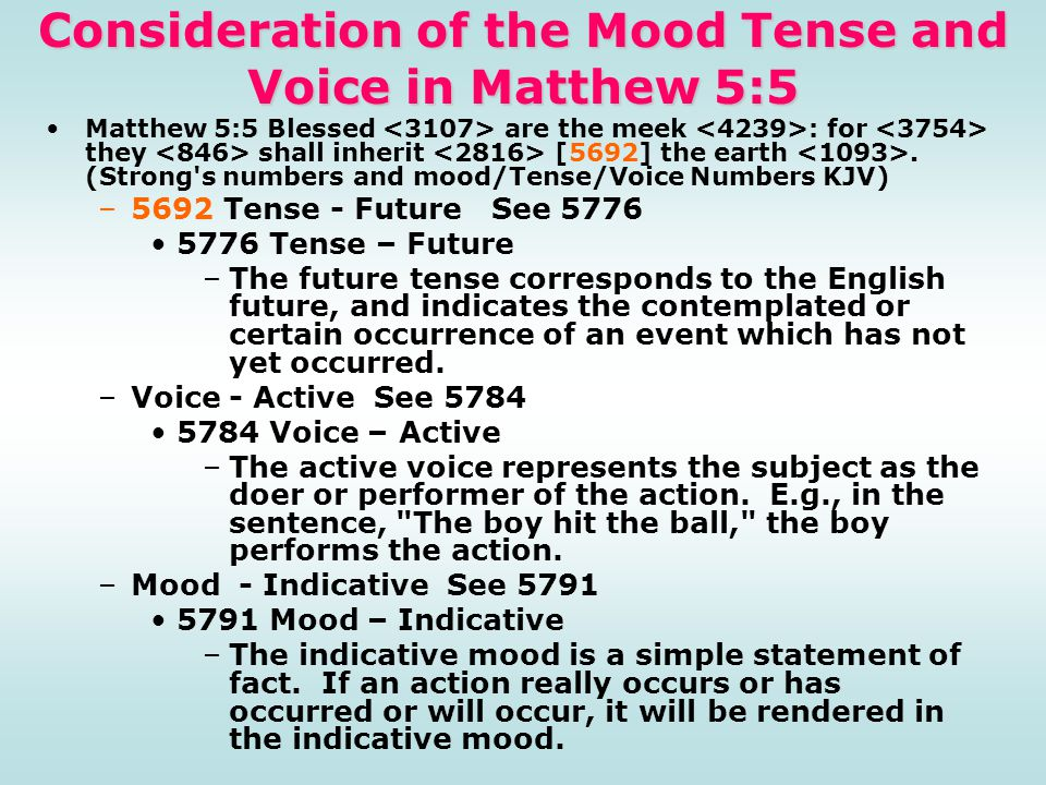Consideration of the Mood Tense and Voice in Matthew 5:5