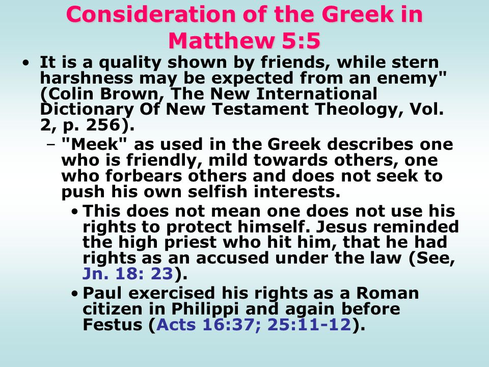 Consideration of the Greek in Matthew 5:5