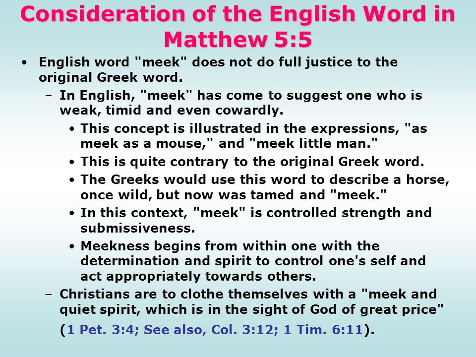 Consideration of the English Word in Matthew 5:5