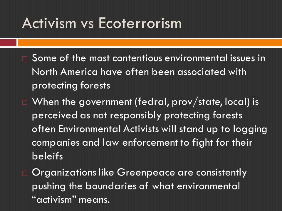 Activism vs Ecoterrorism