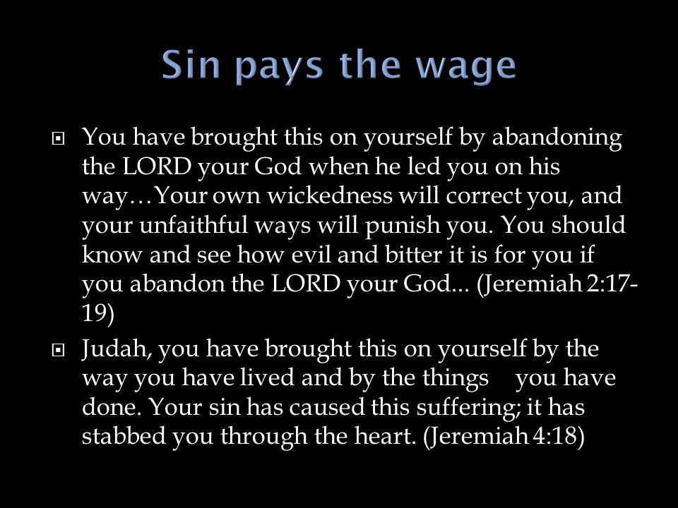 Sin pays the wage