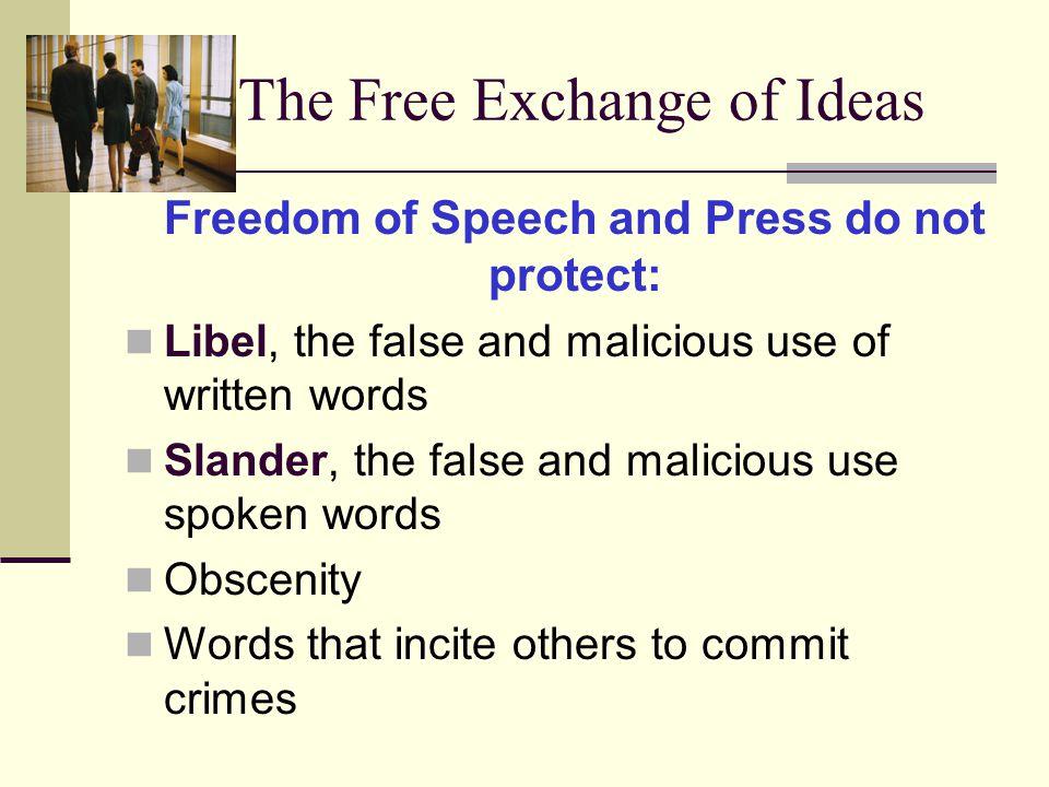 The Free Exchange of Ideas