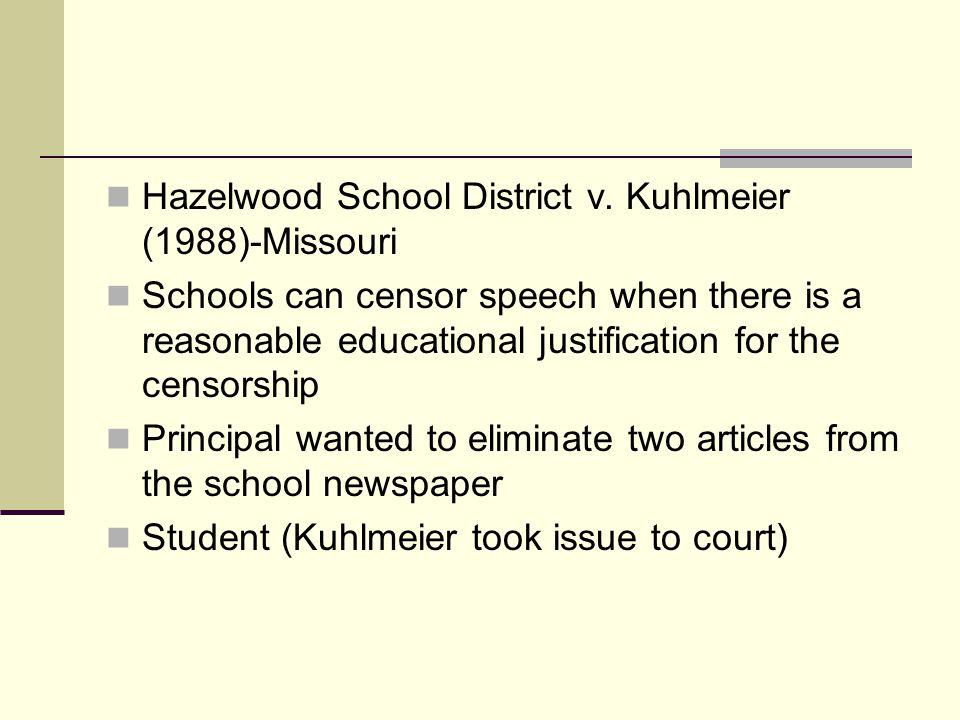 Hazelwood School District v. Kuhlmeier (1988)-Missouri