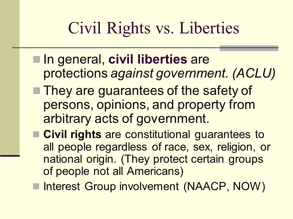 Civil Rights vs. Liberties