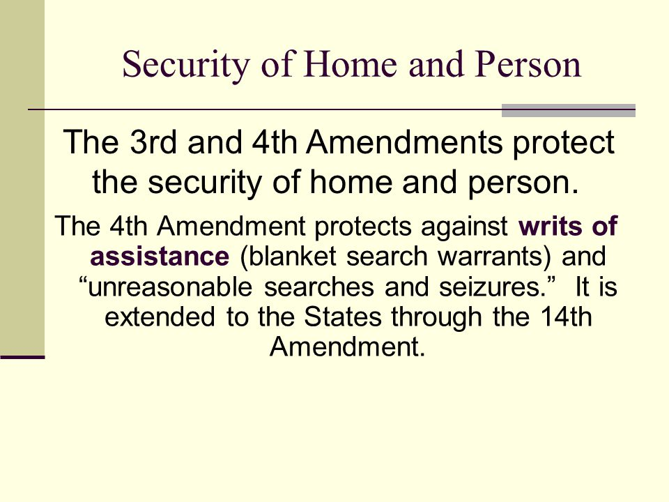 Security of Home and Person
