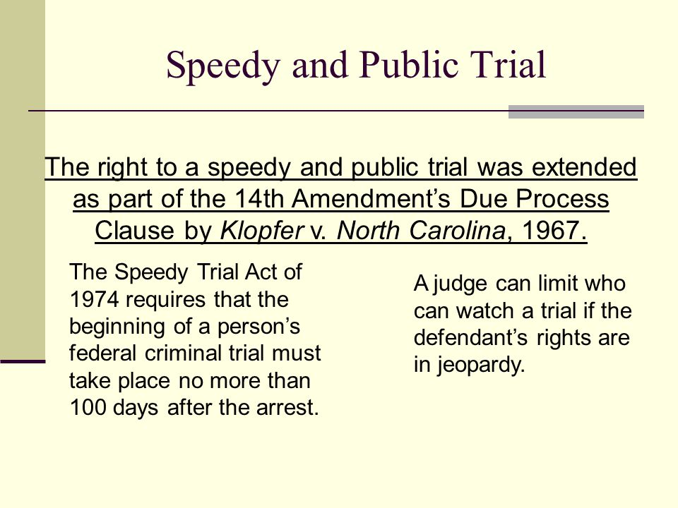 Speedy and Public Trial