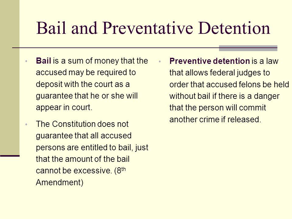 Bail and Preventative Detention